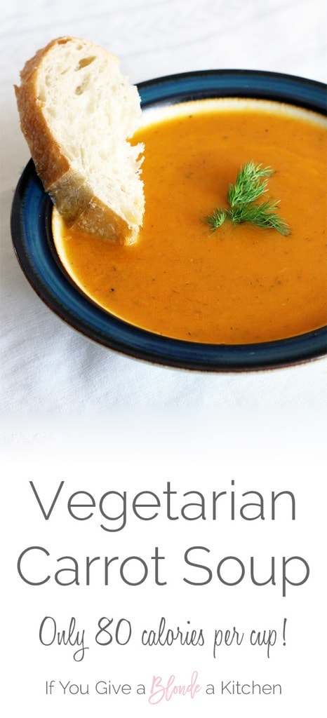 This Vegetarian Carrot Soup is delicious AND super healthy - only 80 calories per cup! | Recipe by @haleydwilliams