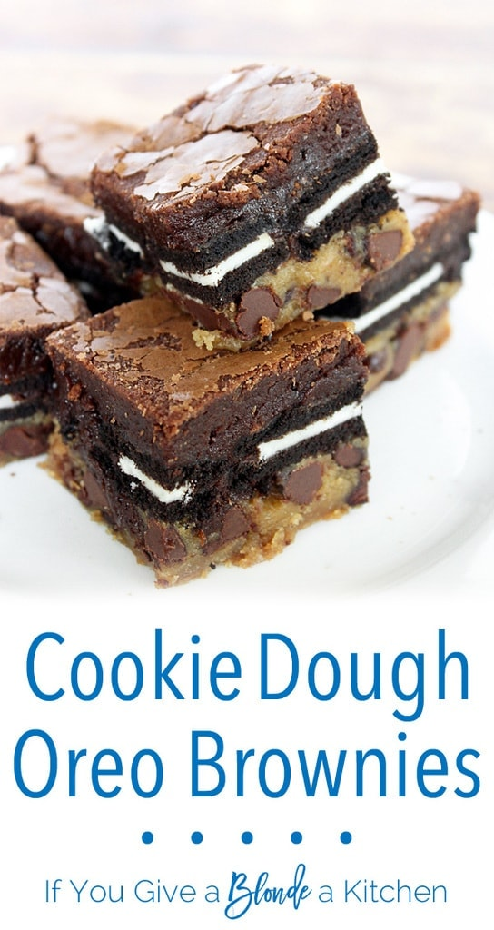 Cookie Dough Oreo Brownies If You Give A Blonde A Kitchen