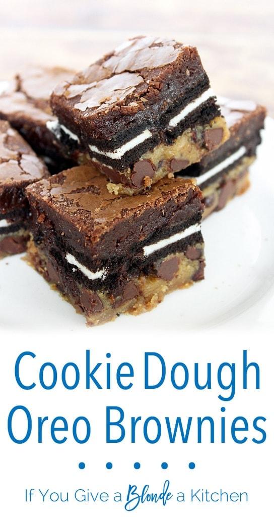"Cookie dough Oreo brownies aka ""Slutty Brownies"" | Recipe by @haleydwilliams"