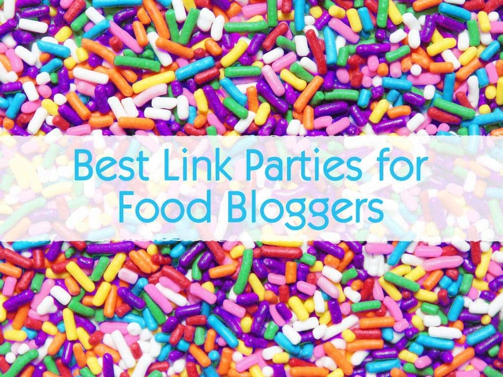 best link parties food bloggers