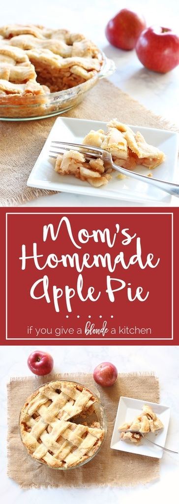 Mom's Homemade Apple Pie Recipe | ww.ifyougiveablondeakitchen.com