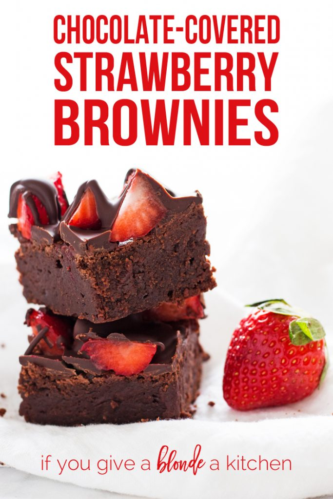 Chocolate-covered strawberry brownies are a delicious recipe to try for Valentine's Day! | www.ifyougiveablondeakitchen.com